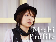 Michi Profile